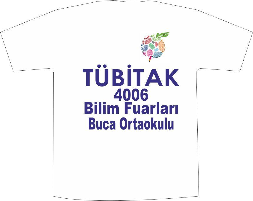 4006 Tübitak Bilim Fuarı Tişörtleri