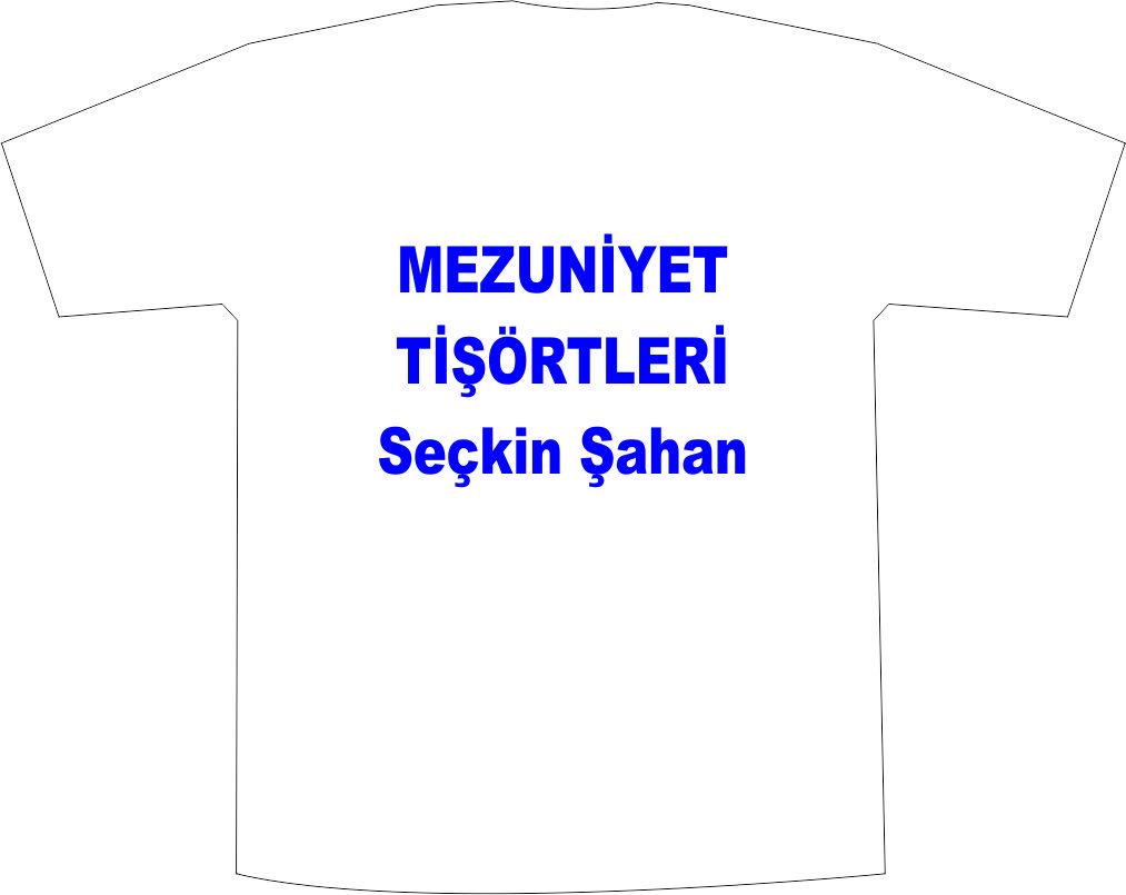 MEZUNİYET Tişörtleri, İZMİR TİŞÖRT BASKI